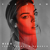 Play & Download High by Eva Shaw | Napster