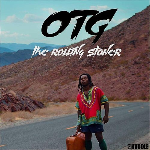 The Rolling Stoner by O.T.G.