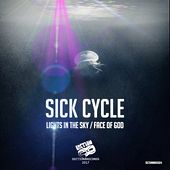 Lights In The Sky / Face Of God by Sick Cycle