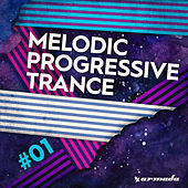 Melodic Progressive Trance #01 - Armada Music by Various Artists