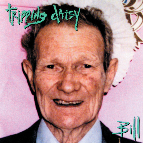 Play & Download Bill by Tripping Daisy | Napster