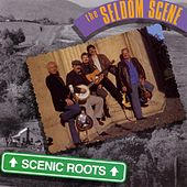 Play & Download Scenic Roots by The Seldom Scene | Napster