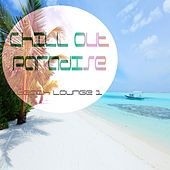 Chill Out Paradise Vol.1 (Beach Lounge) by Various Artists