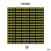Rasta Man by Vicious