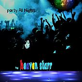 Party All Night by Heaven