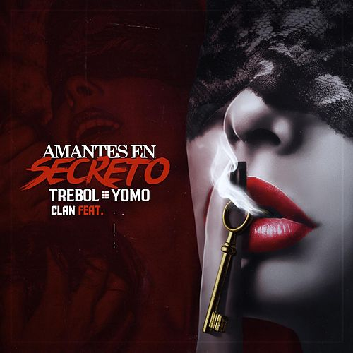 Amantes En Secreto (feat. Yomo) by Trebol Clan