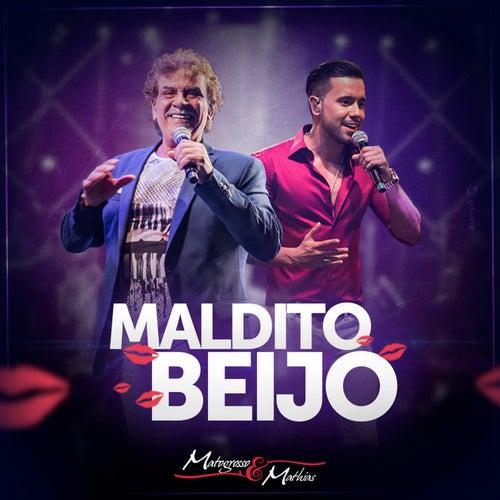 Maldito Beijo de Matogrosso e Mathias