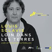 Loin dans les terres (Live at Theater Gütersloh) [European Jazz Legends Vol. 11] by Various Artists
