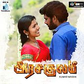 Play & Download Arasakulam (Original Motion Picture Soundtrack) by Various Artists | Napster