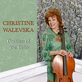 Goddess of the Cello by Christine Walevska