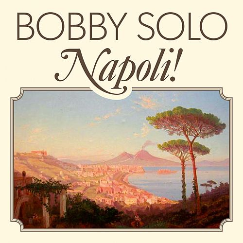 Napoli! by Bobby Solo
