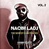 The 50 Best Club Tracks, Vol. 2 de Nacim Ladj