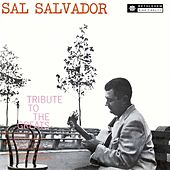 A Tribute to the Greats (2013 Remastered Version) by Sal Salvador