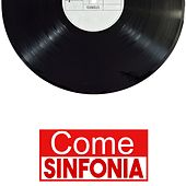 Come sinfonia by Various Artists