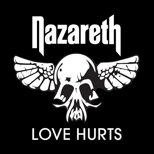 Play & Download Love Hurts by Nazareth | Napster