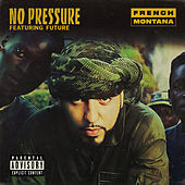 Play & Download No Pressure by French Montana | Napster