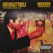 Unforgettable by French Montana