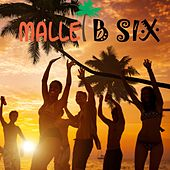 Malle B Six by Various Artists