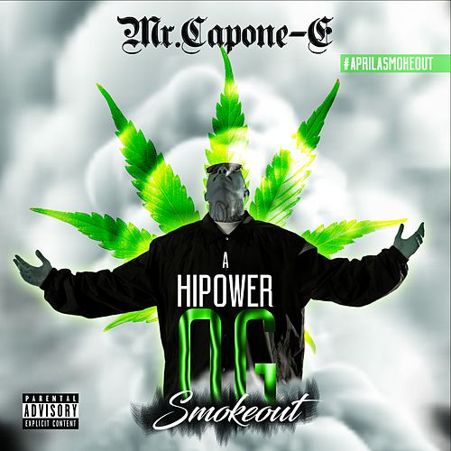 Play & Download A Highpower OG Smokeout by Mr. Capone-E | Napster