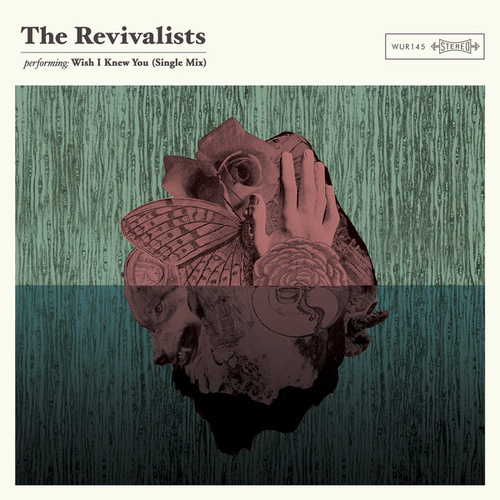 Wish I Knew You (Single Mix) by The Revivalists