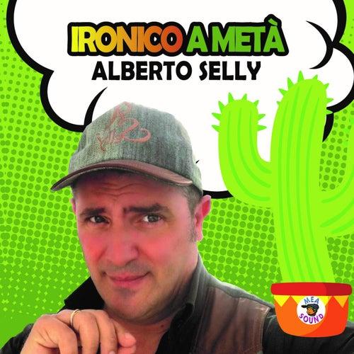 Ironico a metà by Alberto Selly