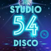 Studio 54 Disco by Various Artists