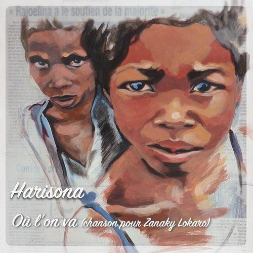 Où l'on va (Chanson pour Zanaky Lokaro) by Harisona