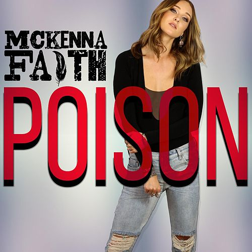 Poison by McKenna Faith