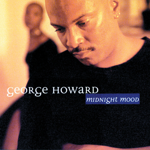 Midnight Mood by George Howard