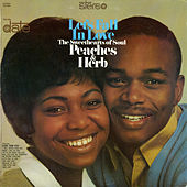 Let's Fall In Love by Peaches & Herb