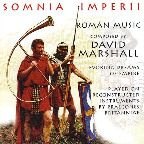 Somnia Imperii Roman Music by Praecones Provinciae Britanniae