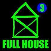 Full House 3 by Various Artists