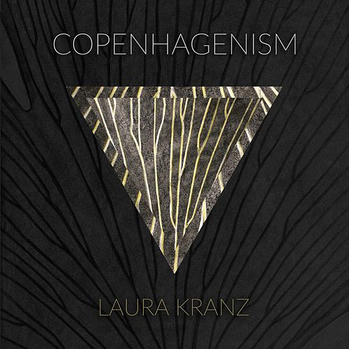 Copenhagenism by Laura Kranz