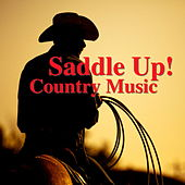 Saddle Up! Country Music von Various Artists