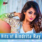 Play & Download Hits of Aindrita Ray by Various Artists | Napster