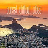 Play & Download Sunset Chillout Vibes by Various Artists | Napster