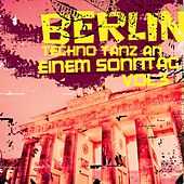 Berlin: Techno Tanz an einem Sonntag, Vol. 3 by Various Artists