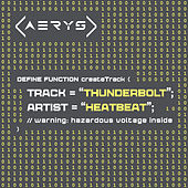 Play & Download Thunderbolt by Heatbeat | Napster