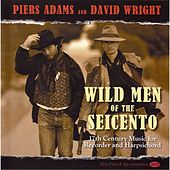 Wild Men of the Seicento by Various Artists
