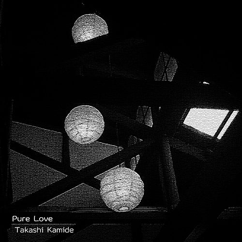 Pure Love by Takashi Kamide