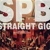 Play & Download Straight Gig by S.P.B. | Napster