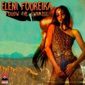 Eleni Foureira (Ελένη Φουρέιρα):