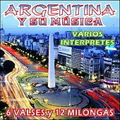 Argentina y Su Música - Valses y Milongas by Various Artists