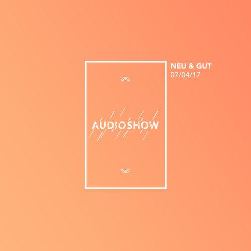 Neu & Gut Audioshow 07.04.2017 von Napster