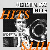 Play & Download Orchestral Jazz Hits by Various Artists | Napster