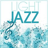 Play & Download Light Jazz by Various Artists | Napster