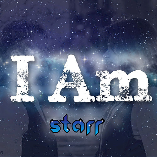 I Am by Starr