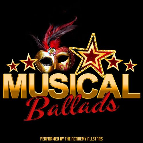 Musical Ballads by Academy Allstars