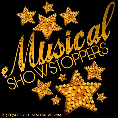 Musical Showstoppers by Academy Allstars