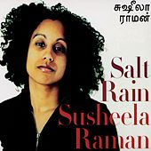 Play & Download Salt Rain by Susheela Raman | Napster